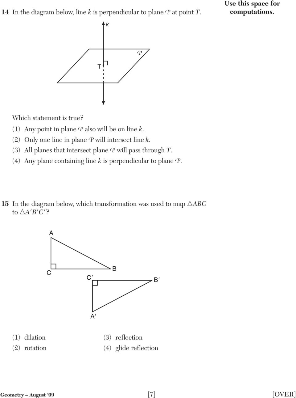 (3) All planes that intersect plane P will pass through T. (4) Any plane containing line k is perpendicular to plane P.