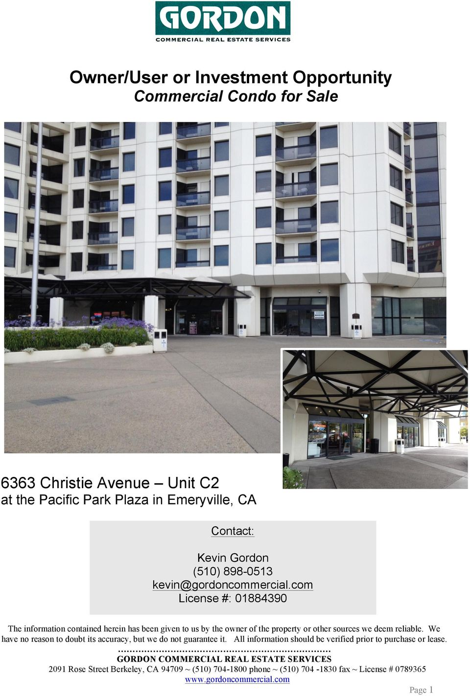 Park Plaza in Emeryville, CA Contact: Kevin Gordon (510)