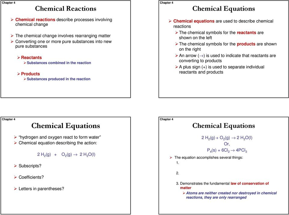 Chemical Equations Chemical Equations Chemical Reactions Describe