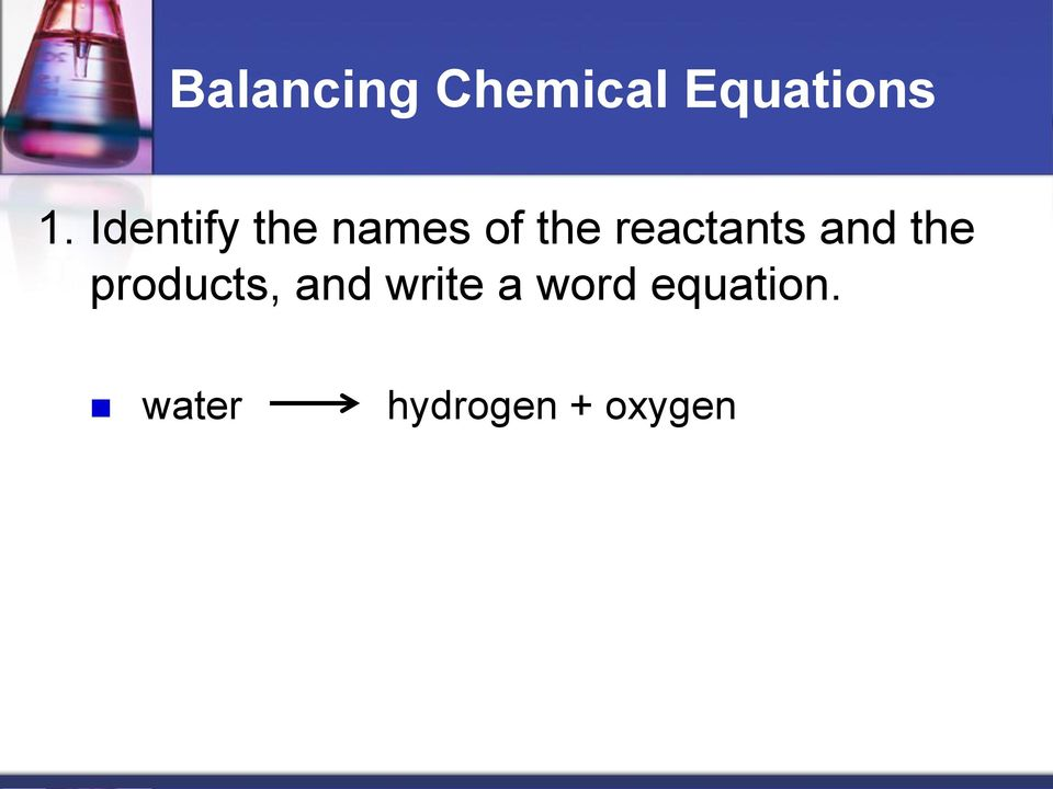 reactants and the products, and
