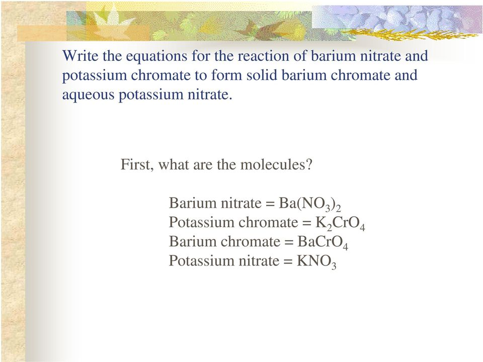 First, what are the molecules?