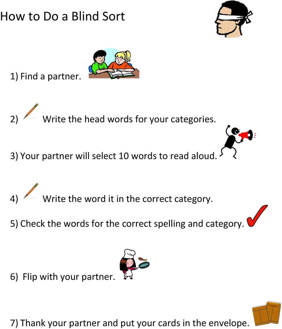 3) Your partner will select 10 words to read aloud.