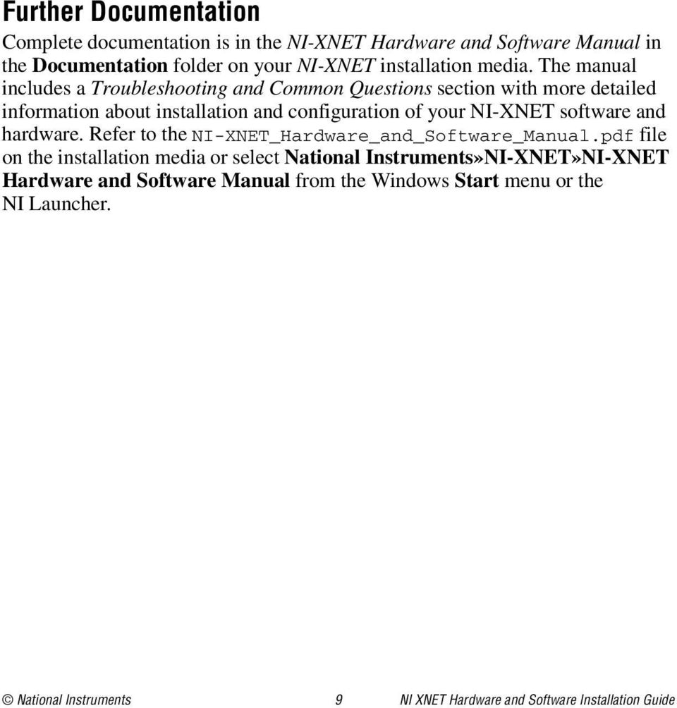 The manual includes a Troubleshooting and Common Questions section with more detailed information about installation and configuration of your NI-XNET