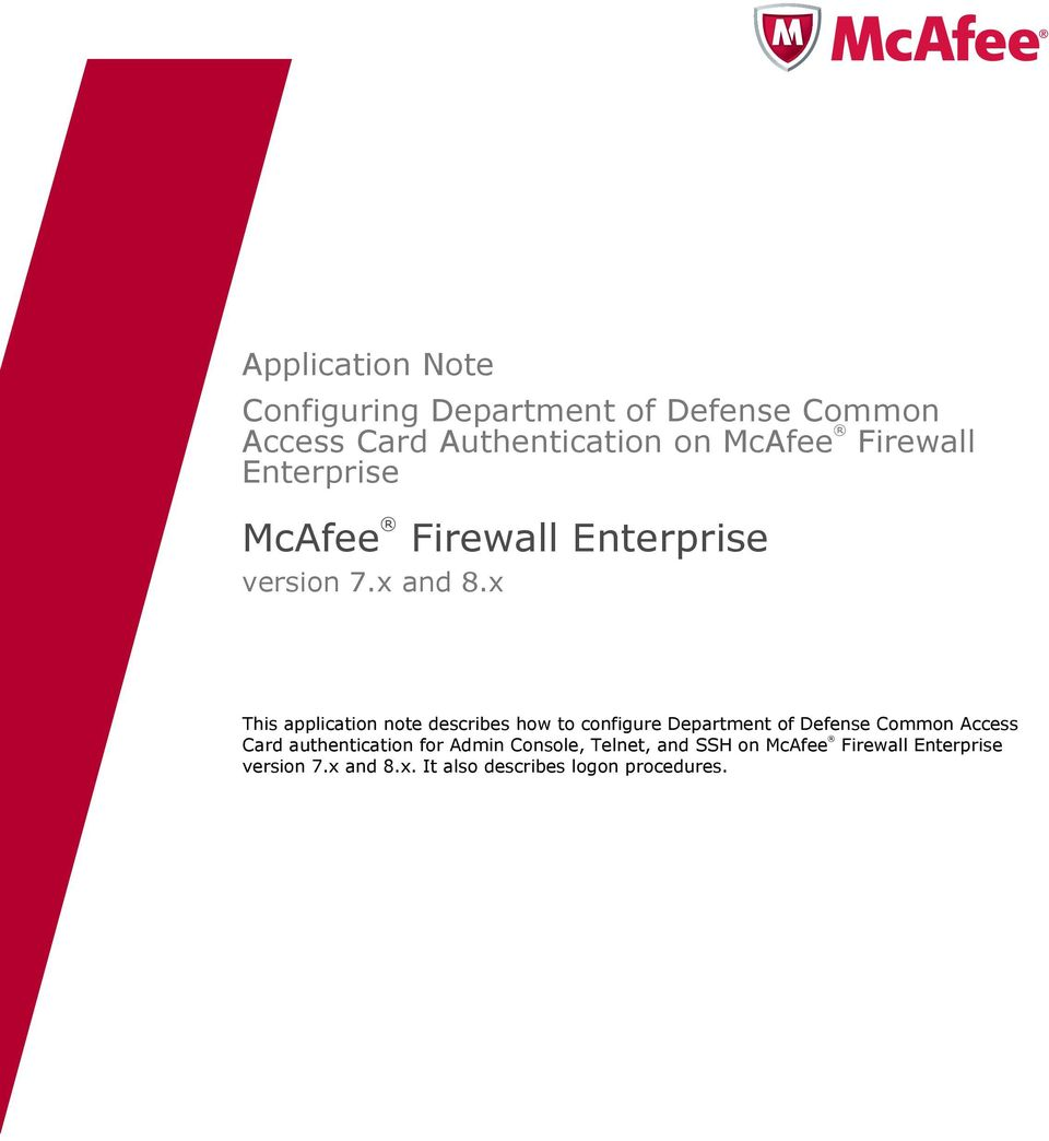 x This application note describes how to configure Department of Defense Common Access Card
