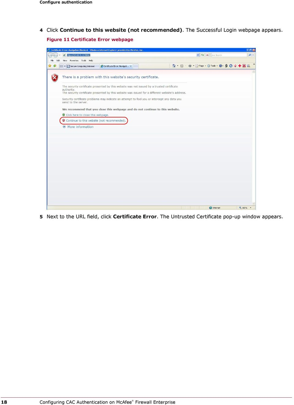 Figure 11 Certificate Error webpage 5 Next to the URL field, click