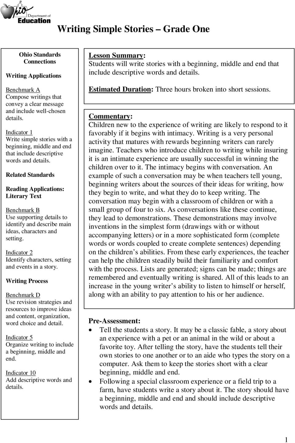 Related Standards Reading Applications: Literary Text Benchmark B Use supporting details to identify and describe main ideas, characters and setting.