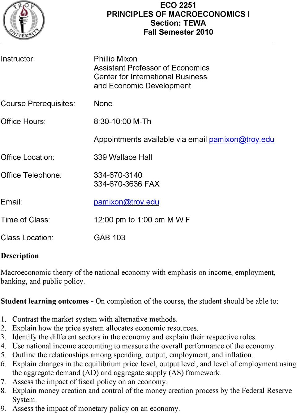 edu Office Location: 339 Wallace Hall Office Telephone: 334-670-3140 334-670-3636 FAX Email: Time of Class: pamixon@troy.