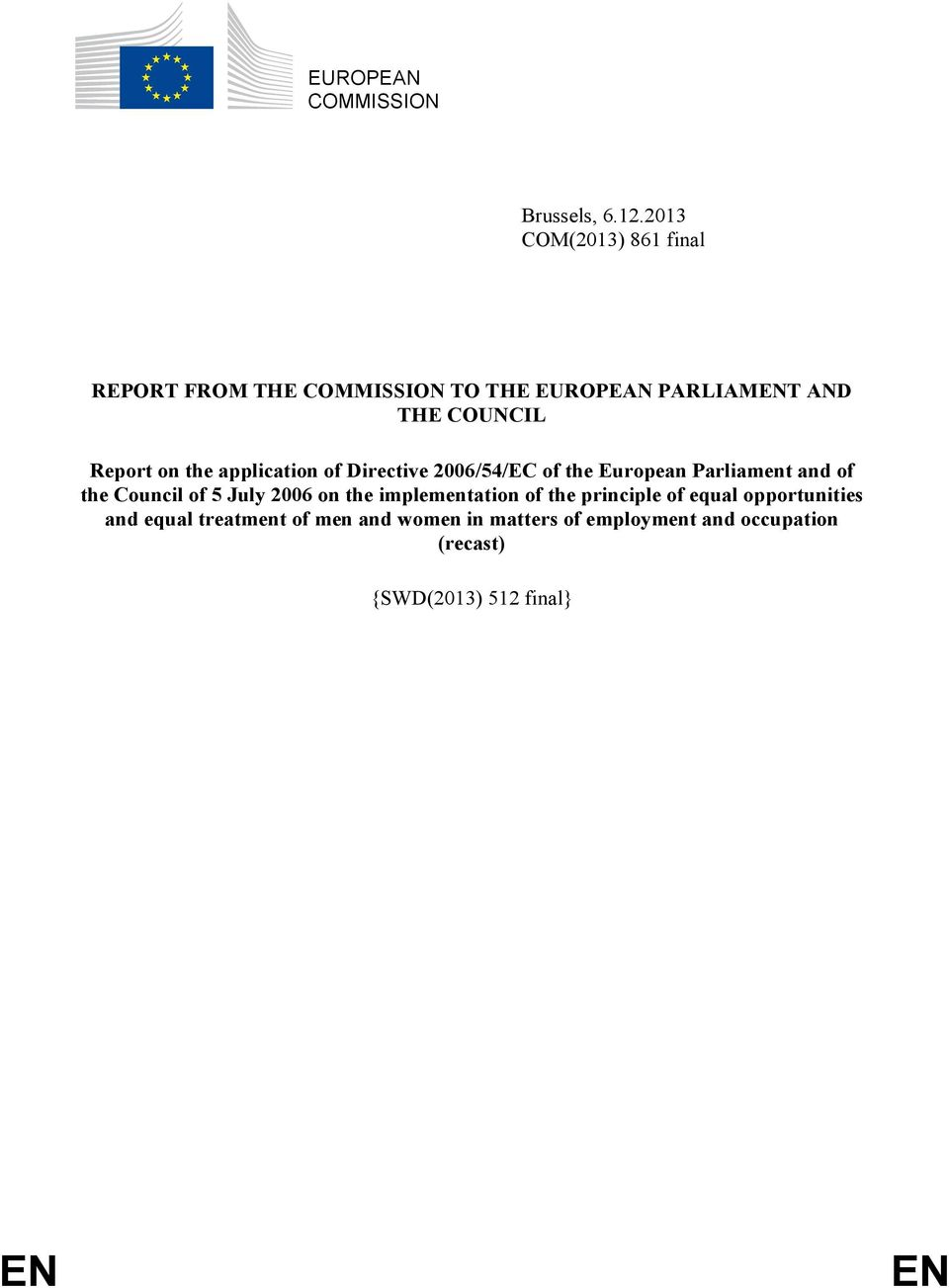 on the application of Directive 2006/54/EC of the European Parliament and of the Council of 5 July 2006