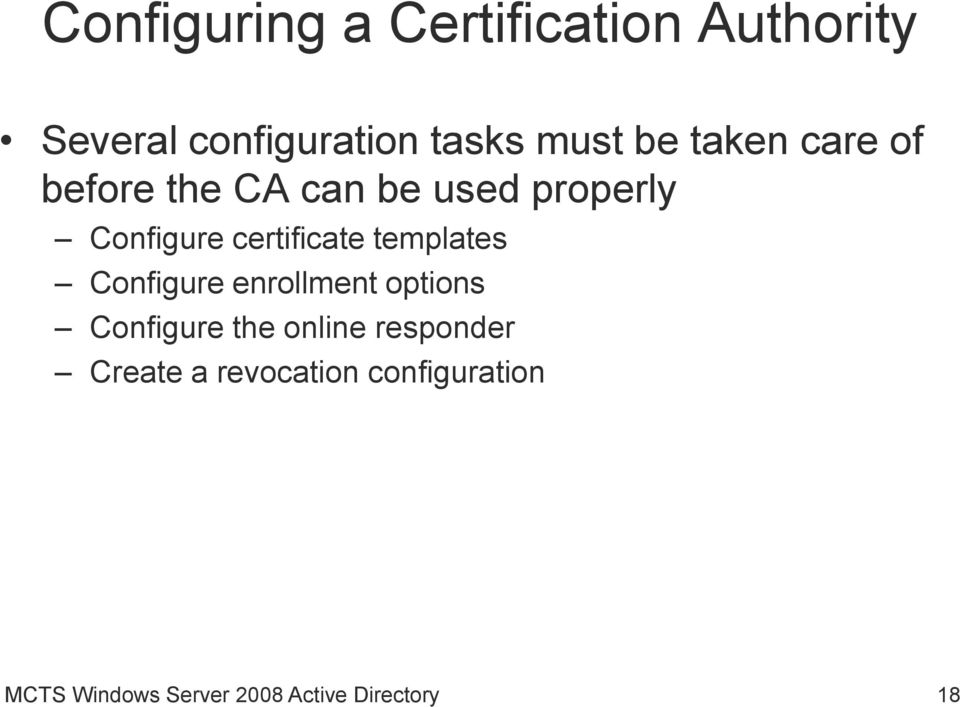 templates Configure enrollment options Configure the online responder