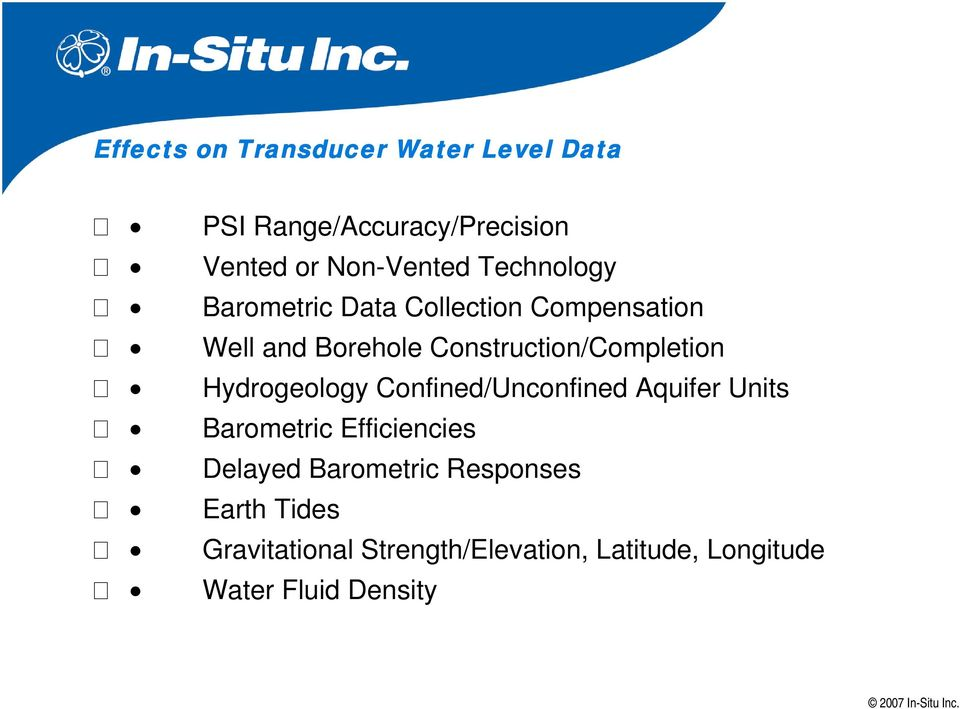 Construction/Completion Hydrogeology Confined/Unconfined Aquifer Units Barometric