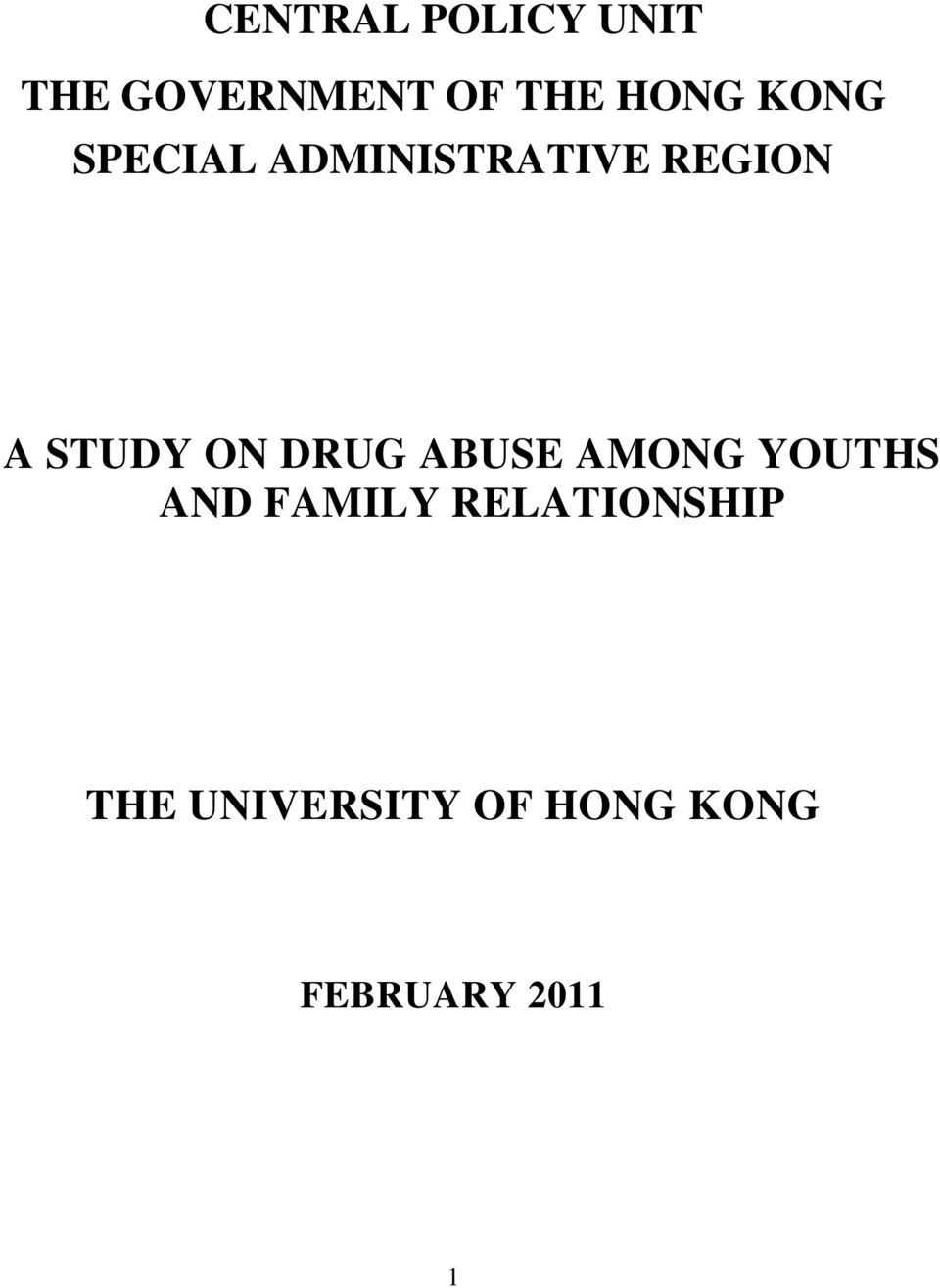 STUDY ON DRUG ABUSE AMONG YOUTHS AND FAMILY