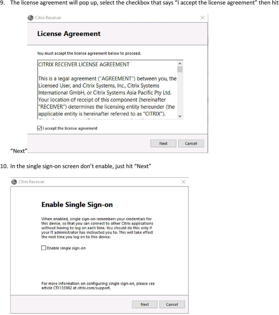 license agreement then hit Next 10.