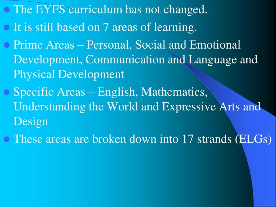 and Physical Development Specific Areas English, Mathematics, Understanding the
