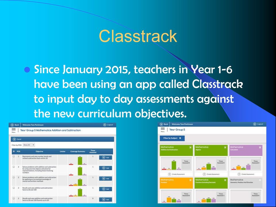 called Classtrack to input day to day