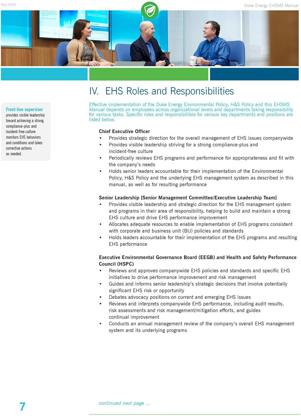 Effective implementation of the Duke Energy Environmental Policy, H&S Policy and this EHSMS Manual depends on employees across organizational levels and departments taking responsibility for various