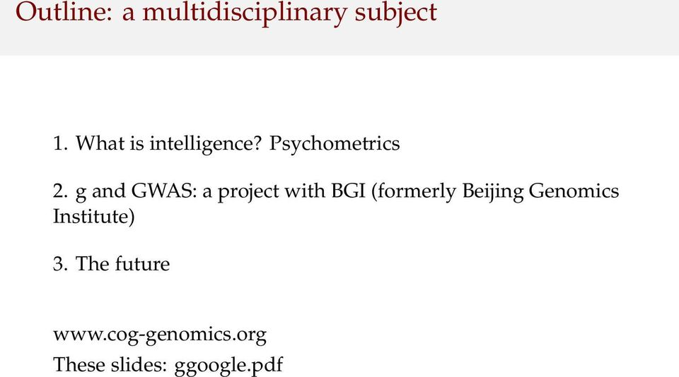 g and GWAS: a project with BGI (formerly Beijing