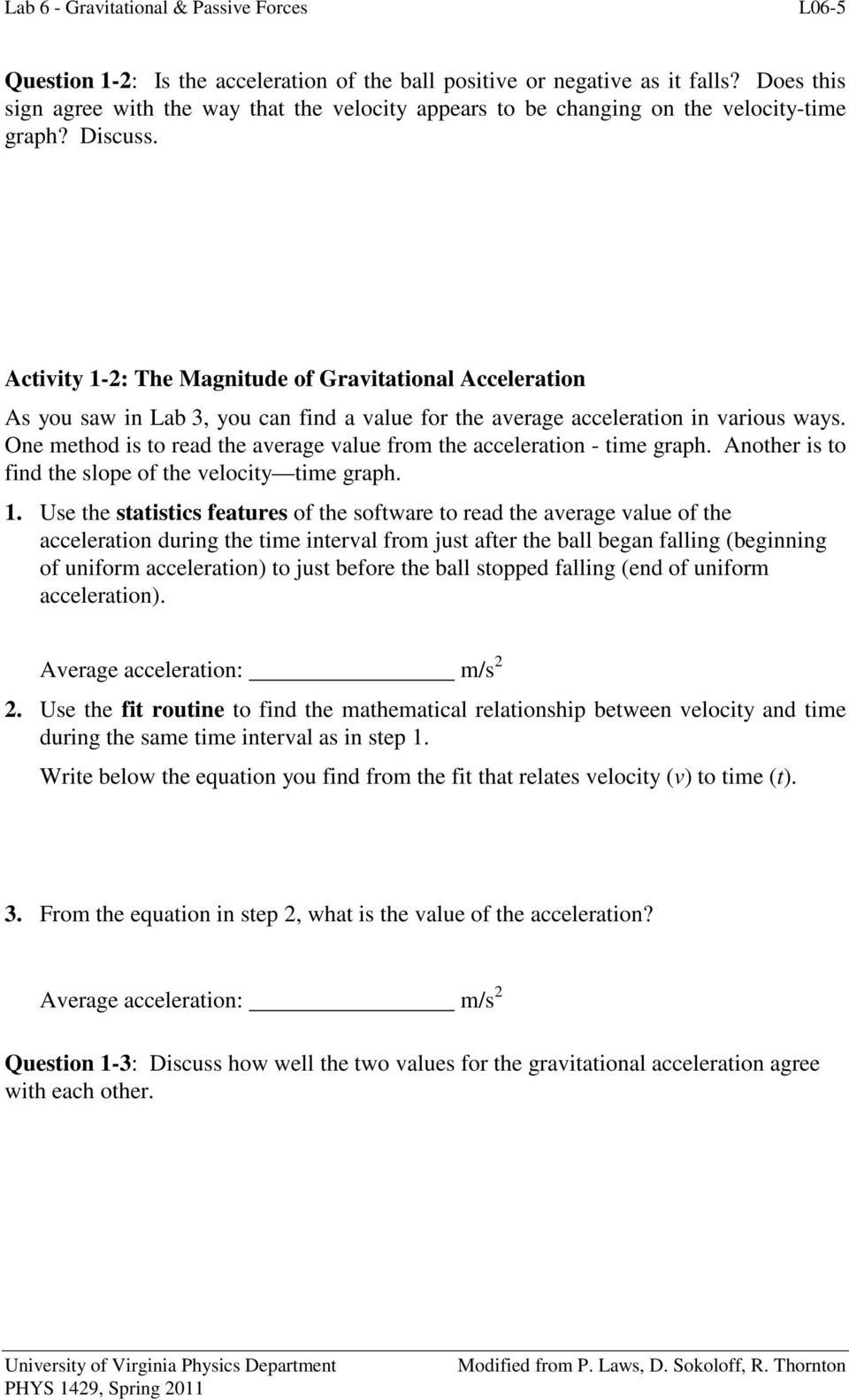 Activity 1-2: The Magnitude of Gravitational Acceleration As you saw in Lab 3, you can find a value for the average acceleration in various ways.
