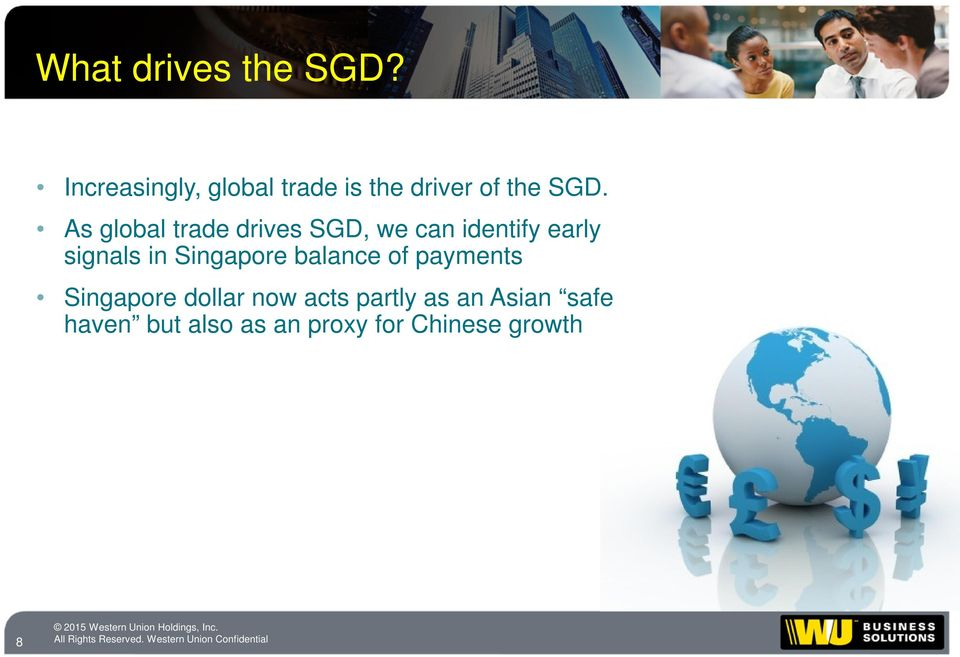 As global trade drives SGD, we can identify early signals in