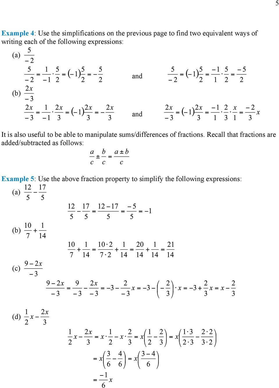 manipulate sums/differences of fractions.