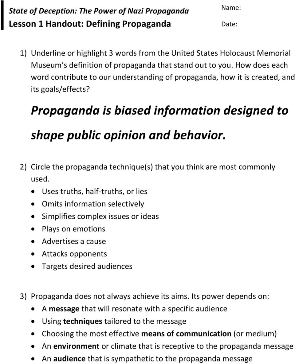 Propaganda is biased information designed to shape public opinion and behavior. 2) Circle the propaganda technique(s) that you think are most commonly used.