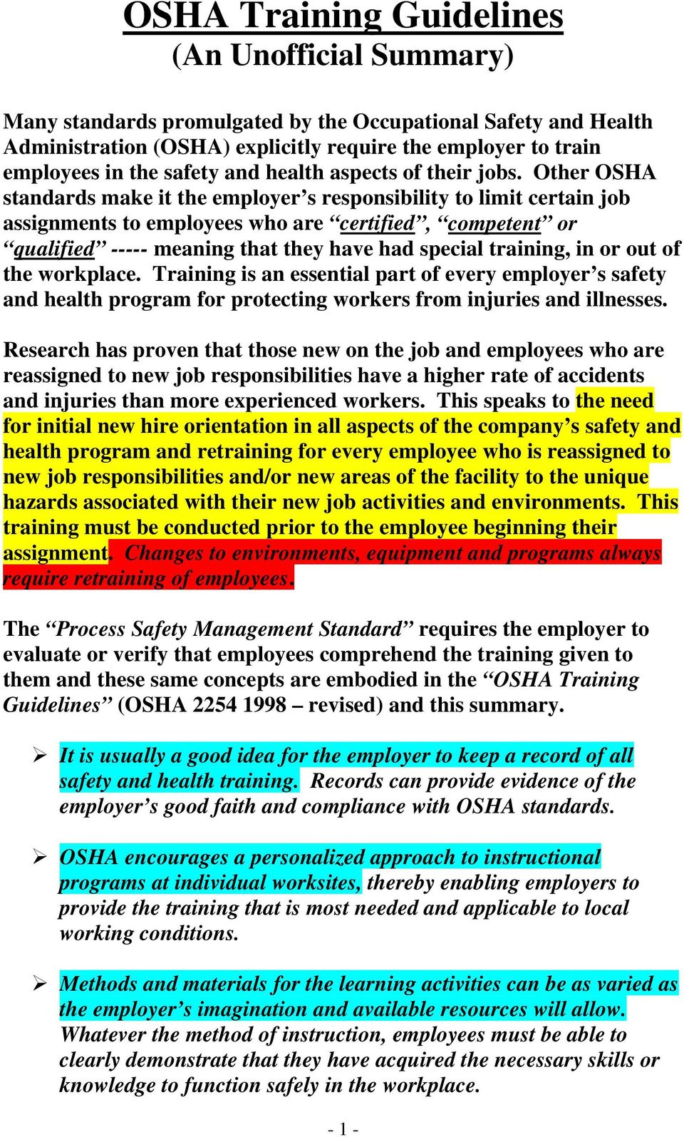 Other OSHA standards make it the employer s responsibility to limit certain job assignments to employees who are certified, competent or qualified ----- meaning that they have had special training,