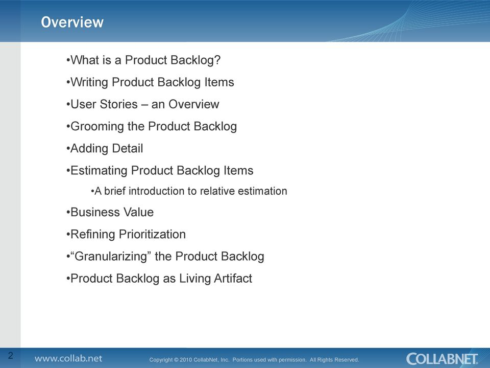 Backlog Adding Detail Estimating Product Backlog Items A brief introduction to