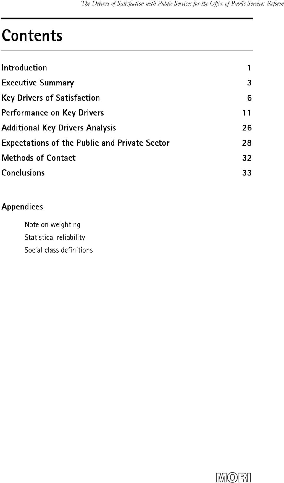 Expectations of the Public and Private Sector 28 Methods of Contact 32