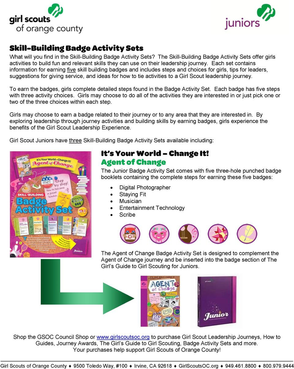 a Girl Scout leadership journey. To earn the badges, girls complete detailed steps found in the Badge Activity Set. Each badge has five steps with three activity choices.