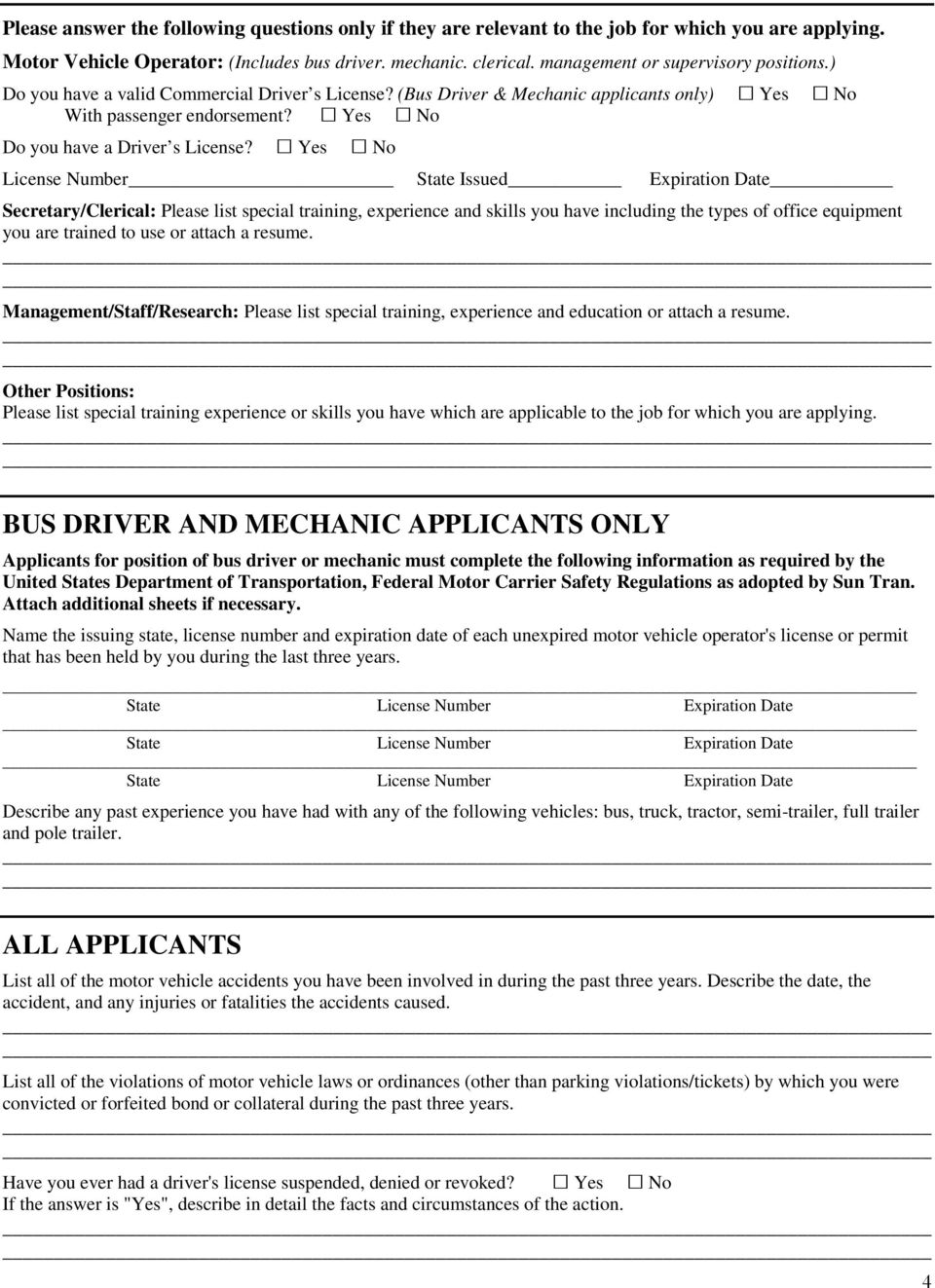 License Number State Issued Expiration Date Secretary/Clerical: Please list special training, experience and skills you have including the types of office equipment you are trained to use or attach a