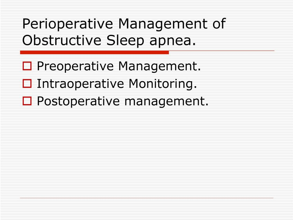 Preoperative Management.