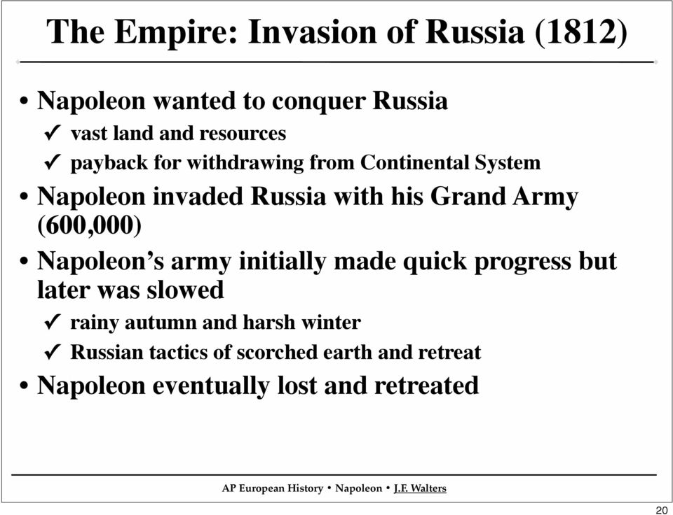 (600,000) Napoleon s army initially made quick progress but later was slowed rainy autumn and