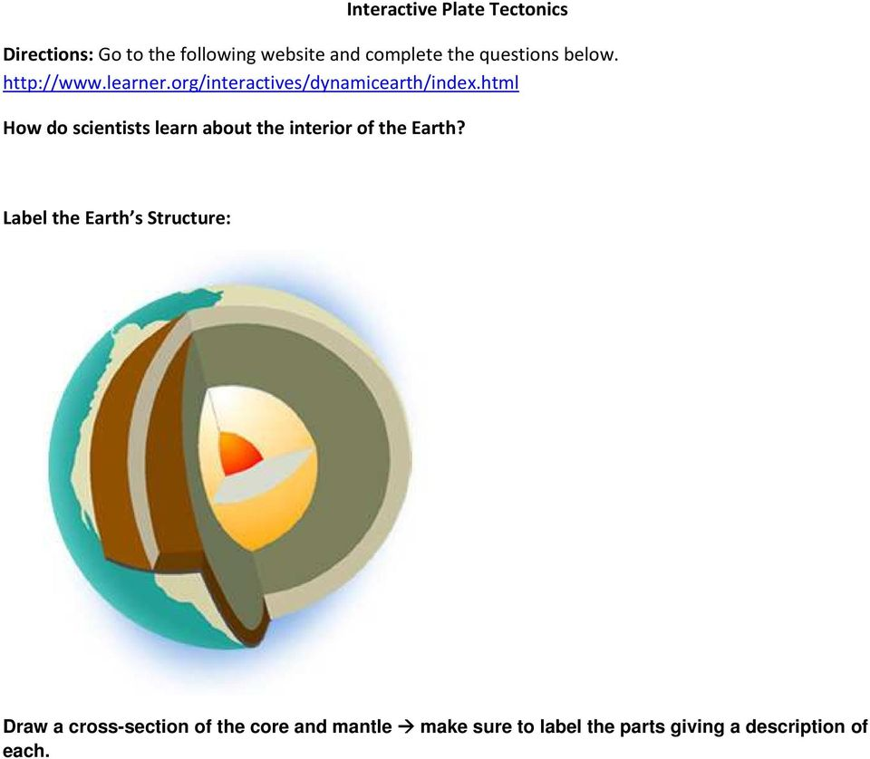 html How do scientists learn about the interior of the Earth?