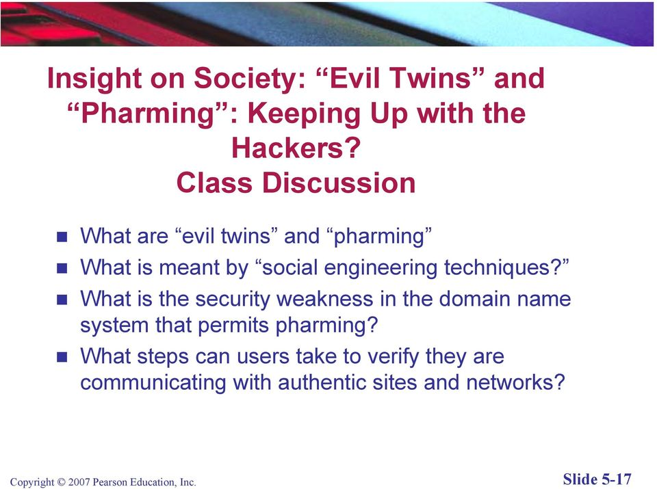What is the security weakness in the domain name system that permits pharming?