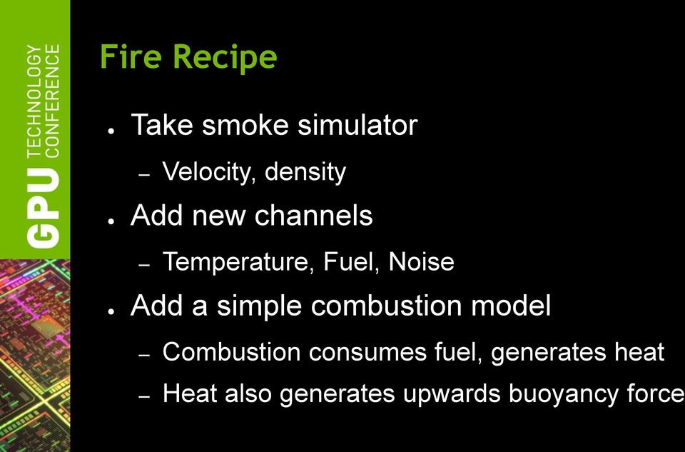 simple combustion model Combustion consumes fuel,