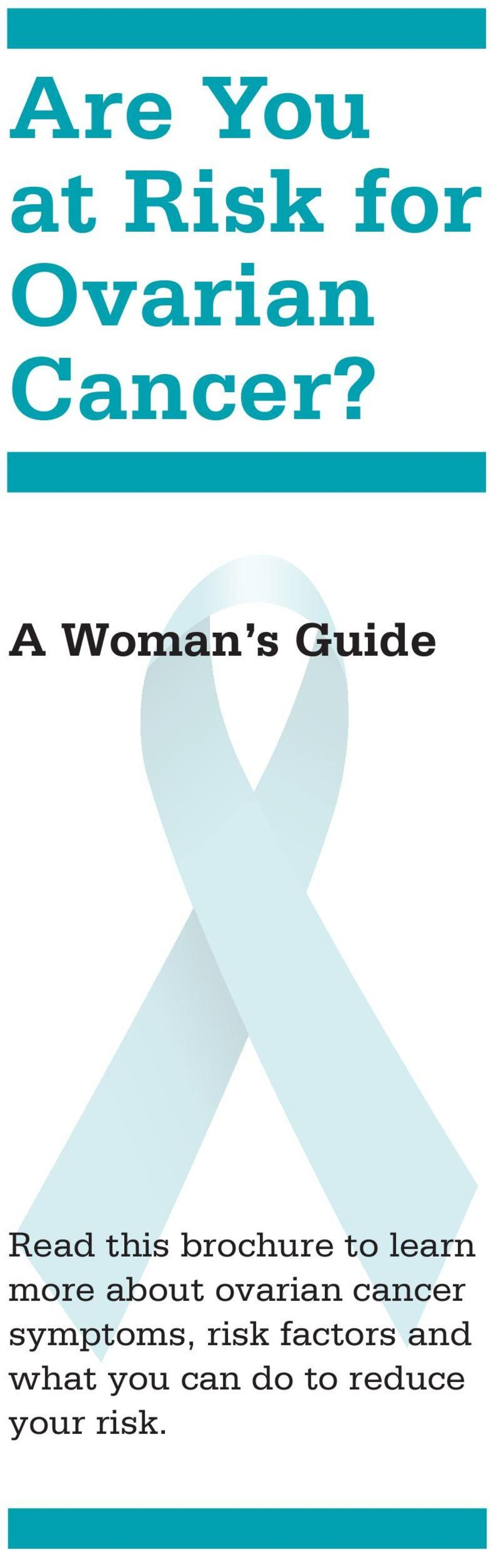 learn more about ovarian cancer symptoms,