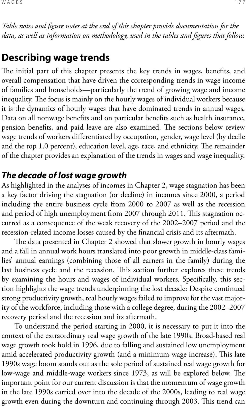 households particularly the trend of growing wage and income inequality.