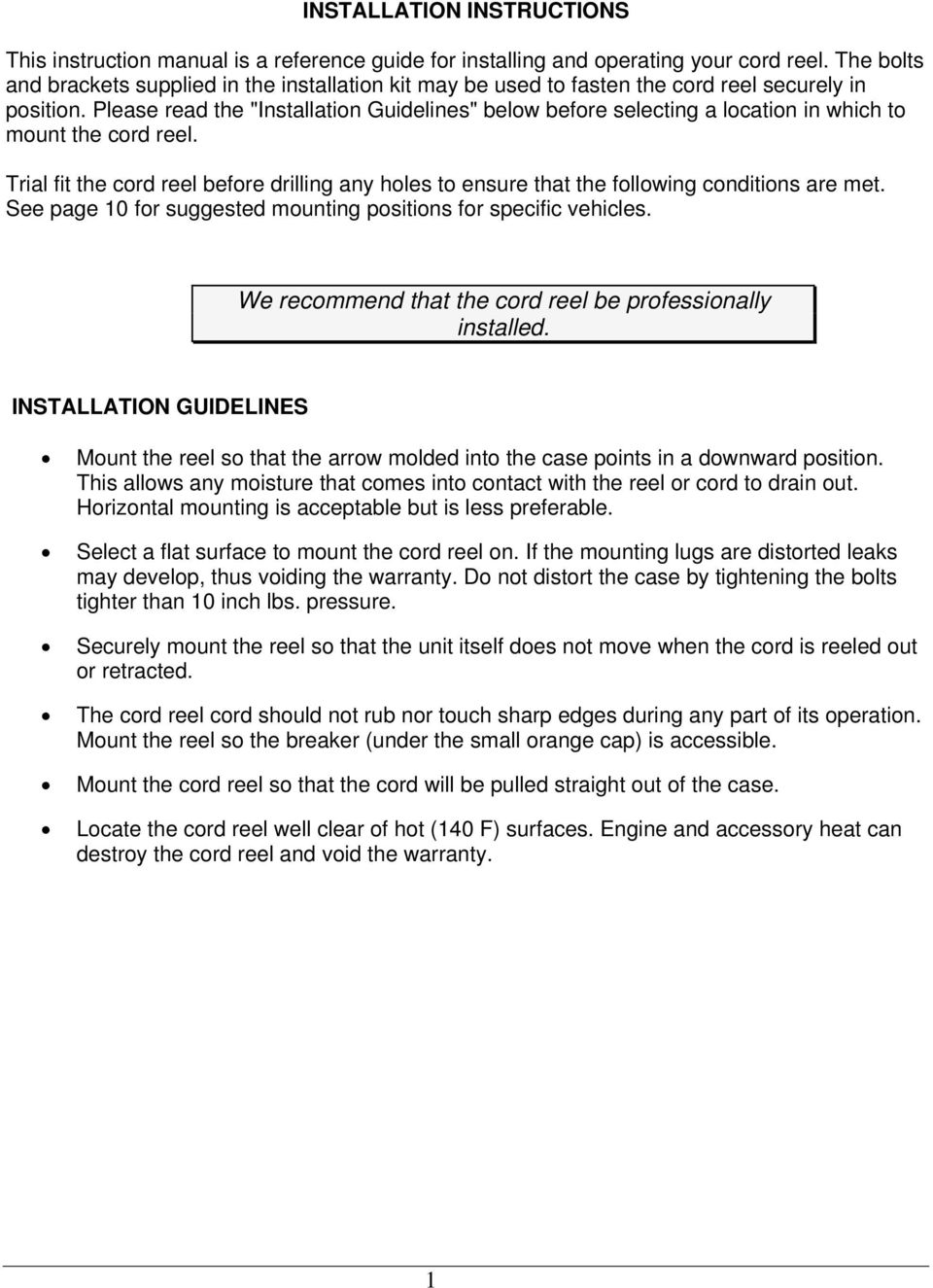 "Please read the ""Installation Guidelines"" below before selecting a location in which to mount the cord reel."