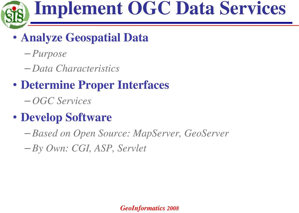 Interfaces OGC Services Develop Software Based on