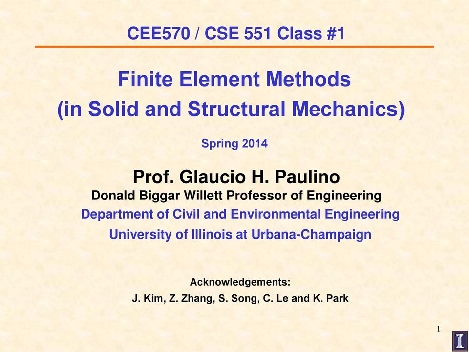 Paulino Donald Biggar Willett Professor of Engineering Department of Civil and
