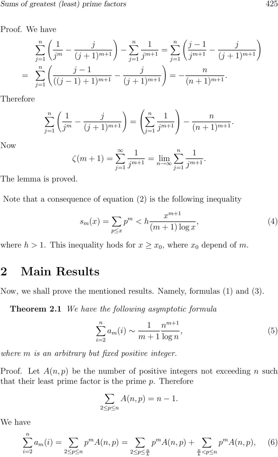 2 Mai Results Now, we shall prove the metioed results. Namely, formulas ( ad (3. Theorem 2. We have the followig asymptotic formula where m is a arbitrary but fixed positive iteger.