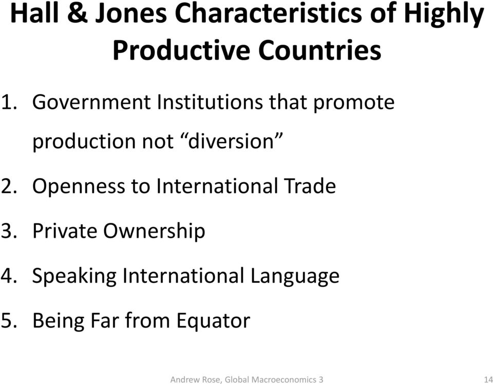 diversion 2. Openness to International Trade 3.
