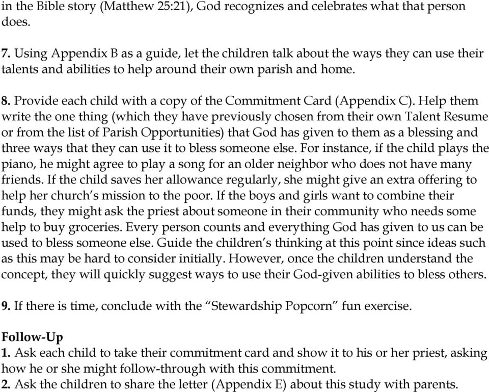 Provide each child with a copy of the Commitment Card (Appendix C).