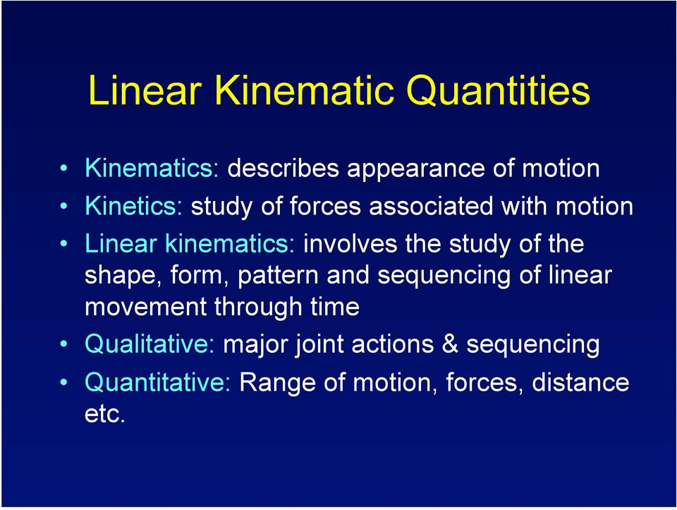 the shape, form, pattern and sequencing of linear movement through time