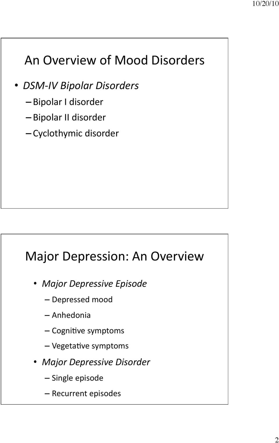 Major Depressive Episode Depressed mood Anhedonia CogniAve symptoms