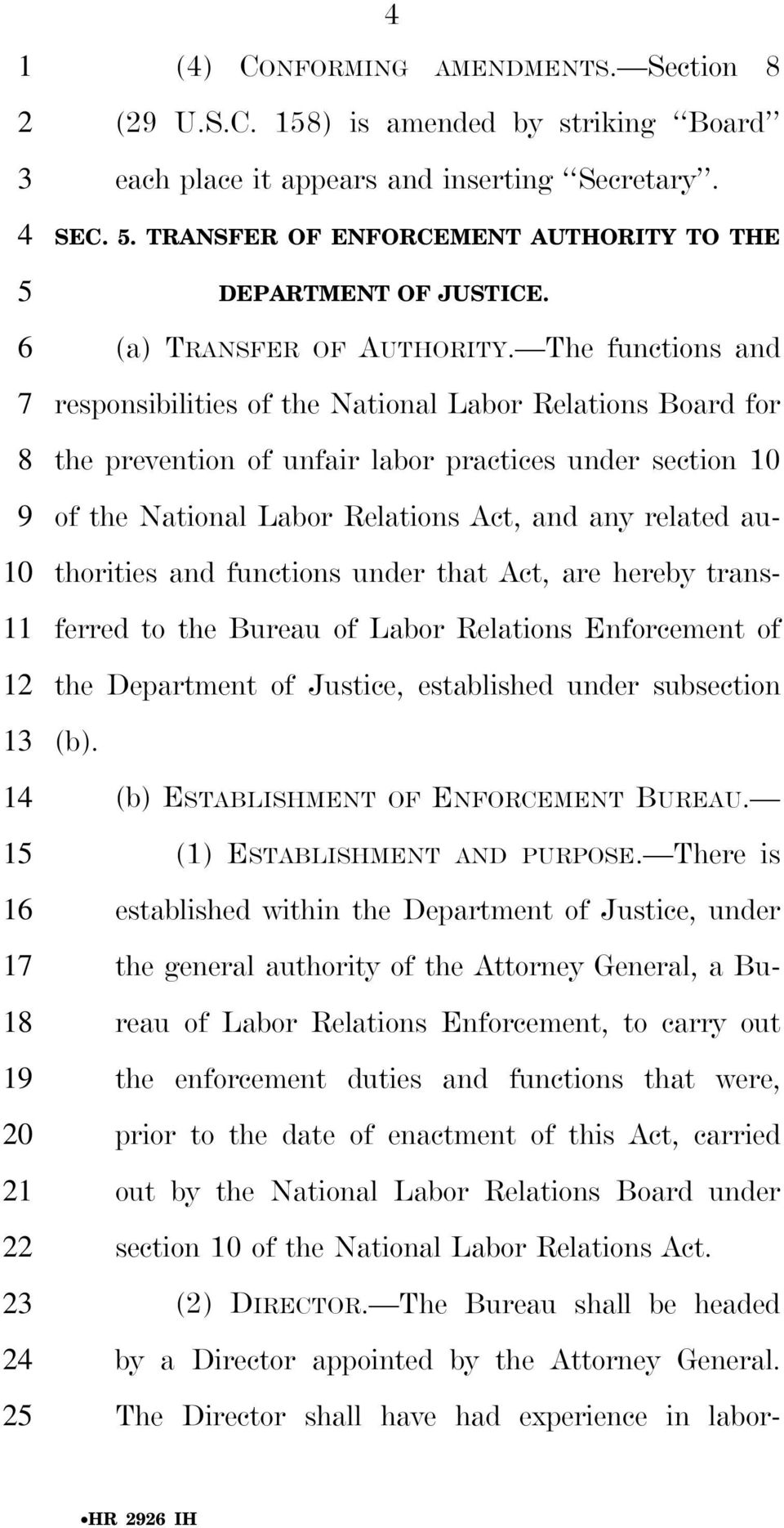 The functions and responsibilities of the National Labor Relations Board for the prevention of unfair labor practices under section of the National Labor Relations Act, and any related authorities