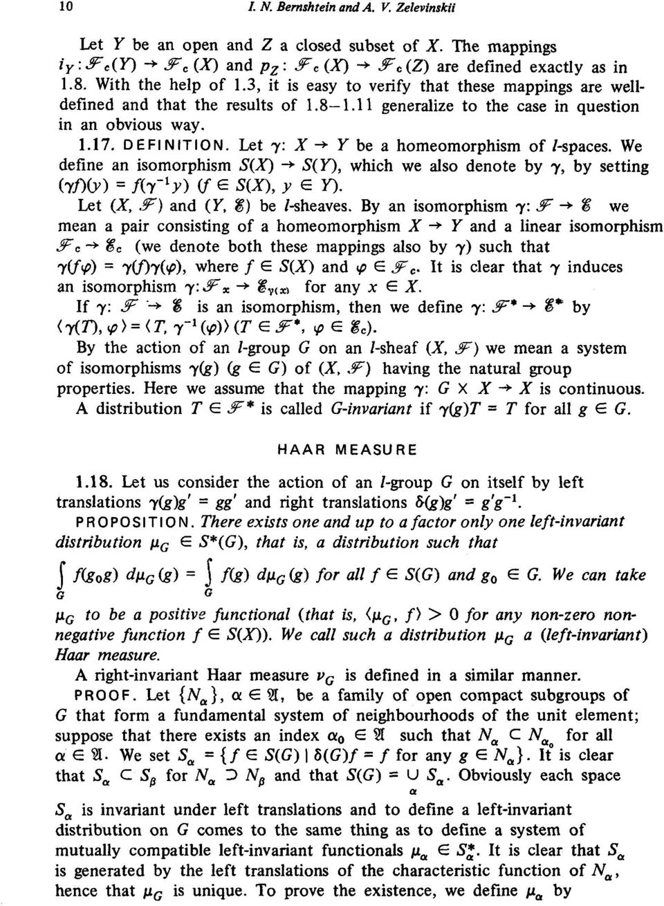an obvious way 117 DEFINITION Let 7: X -* Υ be a homeomorphism of /-spaces We define an isomorphism S(X) -* S(Y), which we also denote by 7, by setting (τλοο = Ai~ x y) (f e S(X), y e Y) Let (X, 3F)