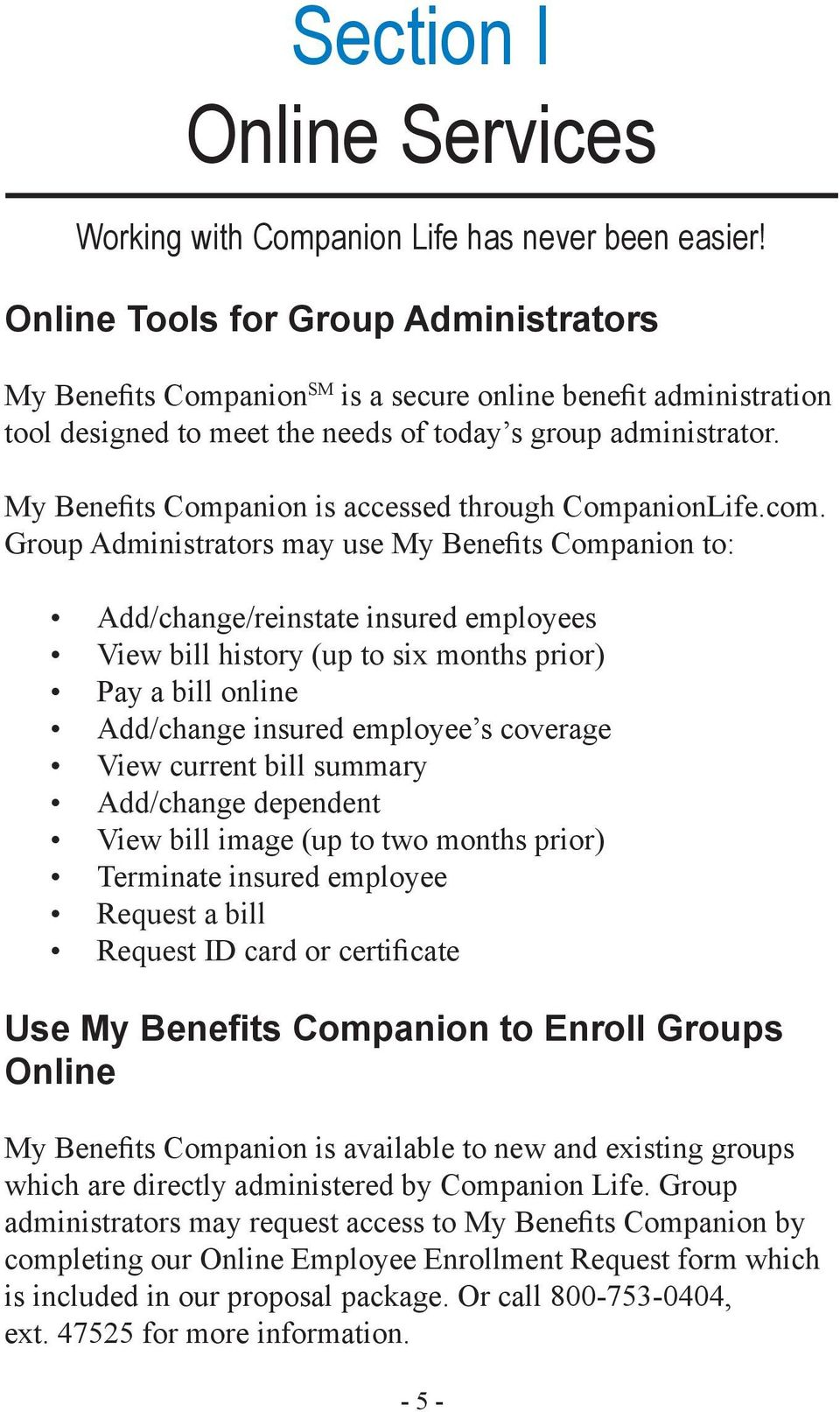 My Benefits Companion is accessed through CompanionLife.com.