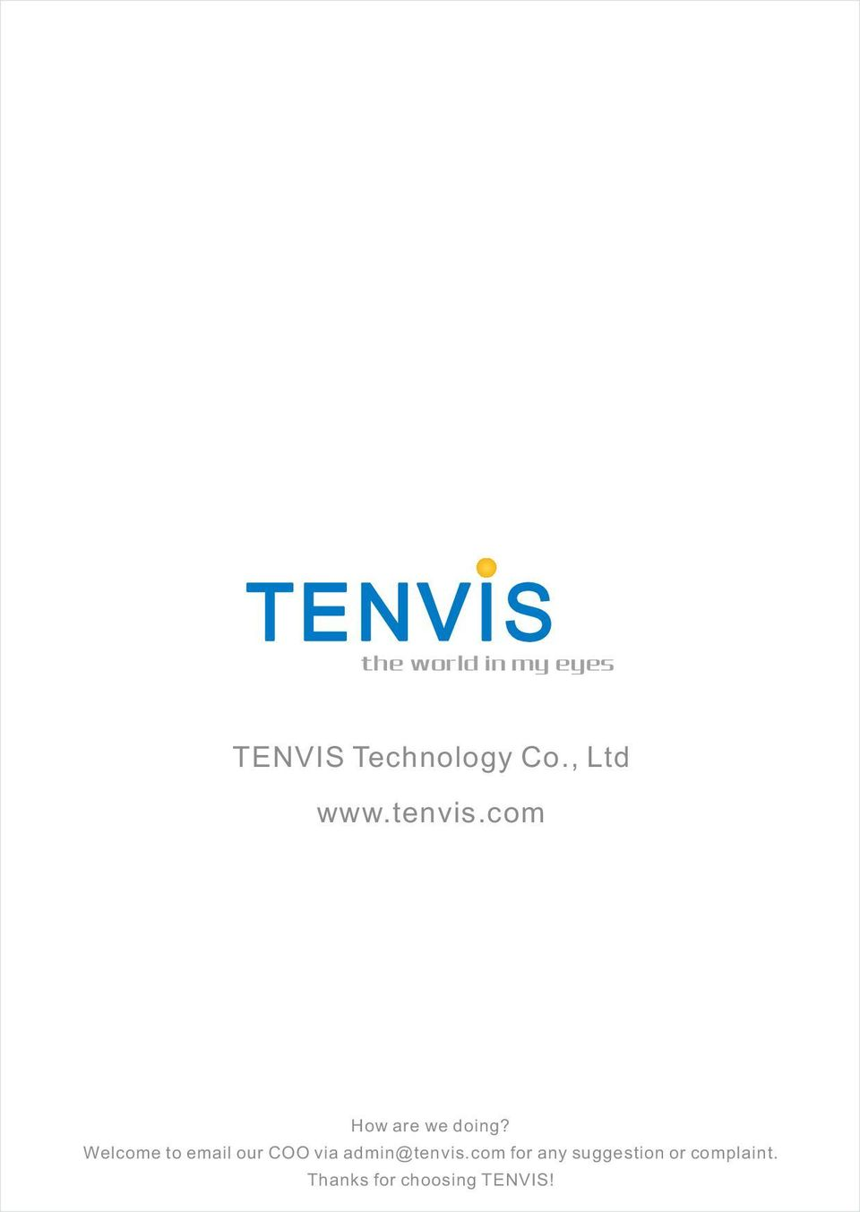 Welcome to email our COO via admin@tenvis.
