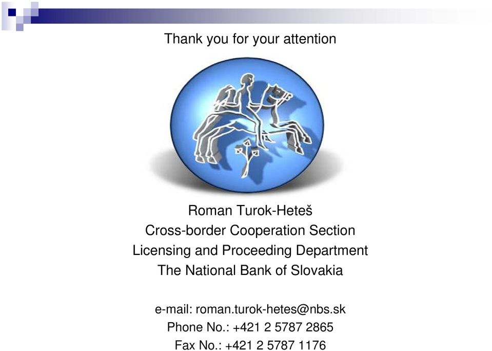 Department The National Bank of Slovakia e-mail: roman.
