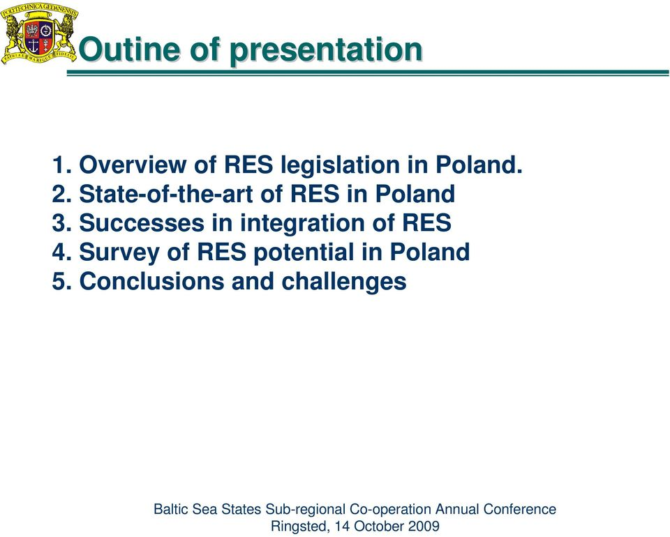 State-of-the-art of RES in Poland 3.